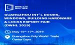 Guangzhou Int'l Doors, Windows, Building Hardware & Locks Export Fair (DWHL 2019)