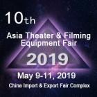 The 10th Asia Theater & Filming Equipment Fair 2019 (Asia Theater & Film 2019)