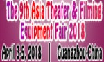 The 9th Asia Theater&Filming Equipment Fair 2018