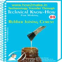 Technical know How report making Rubber Joining Cement